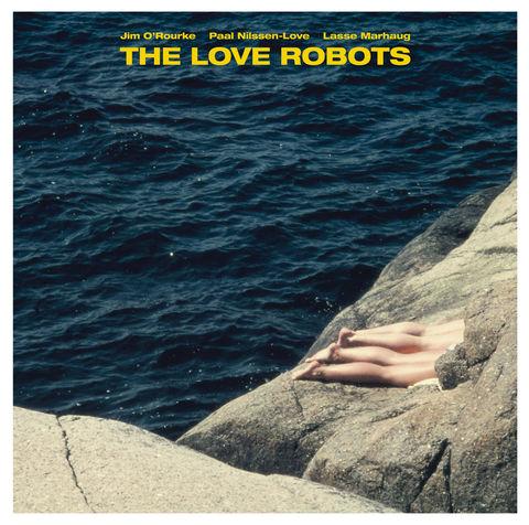 Jim,O'Rourke,,Paal,Nilssen-Love,,Lasse,Marhaug,–,The,Love,Robots,LP,Jim O'Rourke, Paal Nilssen-Love, Lasse Marhaug, The Love Robots, vinyl, LP, Pica Disk, PNL