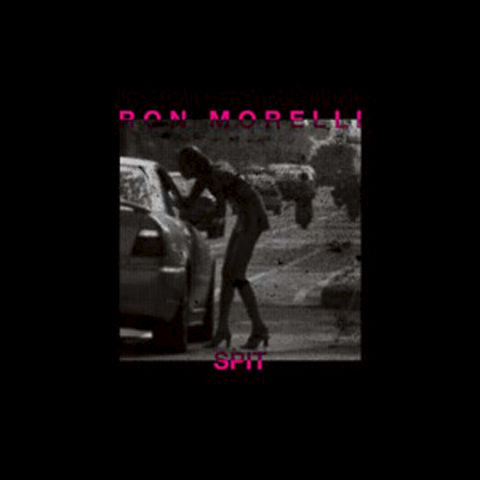 Ron,Morelli,‎–,Spit,LP,Ron Morelli, Spit, Hospital Productions, vinyl, LP