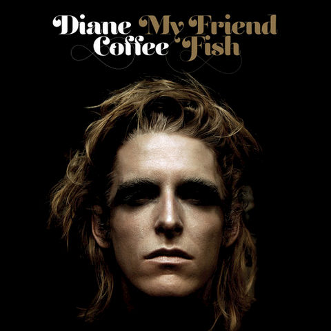 Diane Coffee ‎–,My,Friend,Fish,LP,Diane Coffee, My Friend Fish, LP, Western Vinyl, Vinyl