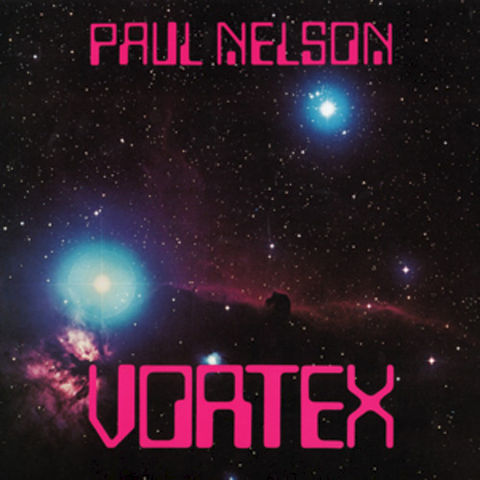 Paul,Nelson,‎–,Vortex,LP,Paul Nelson, Vortex, Medical, vinyl, LP