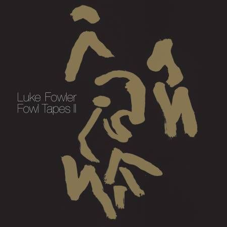 Luke,Fowler,–,Fowl,Tapes,II,LP,Luke Fowler, Fowl Tapes II, Dekorder, Vinyl, vinilo, comprar, twosteprecords, two step records, Two-Step Records