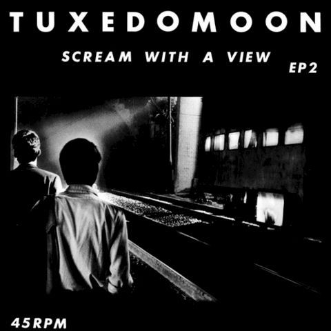 Tuxedomoon,‎–,Scream,With,A,View,EP, Scream With A View, Superior Viaduct, LP, vinyl