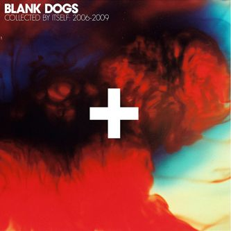 Blank,Dogs,–,Collected,By,Itself,2006-2009,2xLP, Blank Dogs, Collected by Itself, Captured Tracks, vinilo, comprar, twosteprecords, two step records, Two-Step Records
