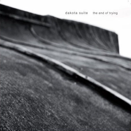 Dakota,Suite,–,The,End,Of,Trying,LP,Dakota Suite, The End Of Trying, Karaoke Kalk, 2009, LP, vinilo, comprar, twosteprecords, two step records, Two-Step Records