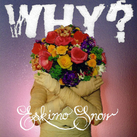 Why?,,Eskimo,Snow,LP, Eskimo Snow, Tomlab, LP, vinilo, comprar, twosteprecords, two step records, Two-Step Records