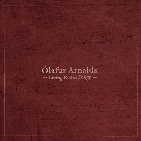Ólafur,Arnalds,-,Living,Room,Songs,10/10+DVD,Ólafur Arnalds, Living Room Songs, 10, DVD, Erased Tapes