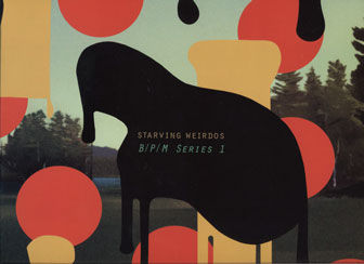 Starving Weirdos – B/P/M Series 1 LP - product images  of