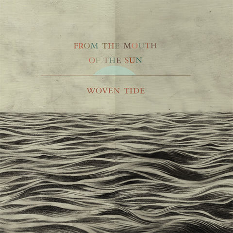 From,The,Mouth,of,Sun,-,Woven,Tide,LP,From The Mouth of The Sun, Woven Tide, LP, experimedia, vinilo, vinyl, twosteprecords