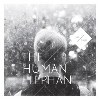 The,Human,Elephant,-,White,Thunder,LP,The Human Elephant, White Thunder, Umor-Rex, Vinyl, vinilo