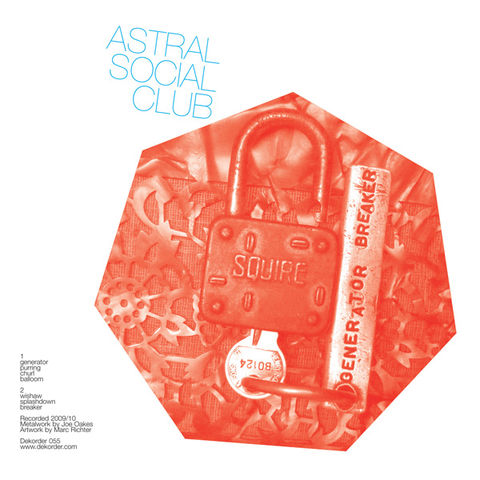 Astral,Social,Club,,Generator,Breaker,LP,Astral Social Club, Generator Breaker, Dekorder, Vinyl, vinilo, comprar, twosteprecords, two step records, Two-Step Records