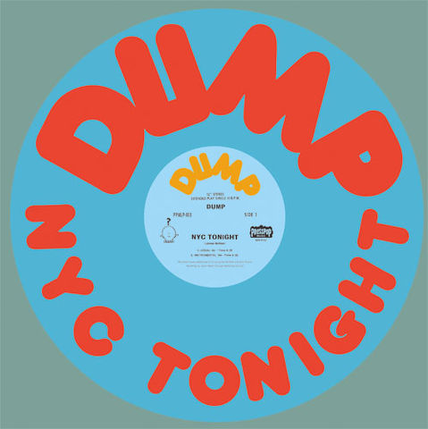 DUMP,-,NYC,Tonight,12,DUMP - NYC Tonight, 12, Presspop, vinyl