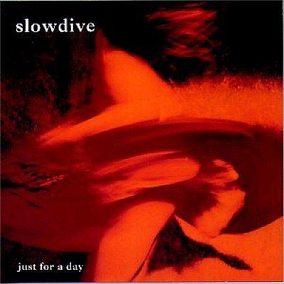 Slowdive,‎–,Just,For,A,Day,LP, Just For A Day, Music On Vinyl, LP, vinyl