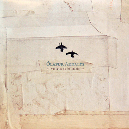 Ólafur,Arnalds,‎–,Variations,Of,Static,10,EP,Ólafur Arnalds, Variations Of Static, Erased Tapes, LP, vinyl