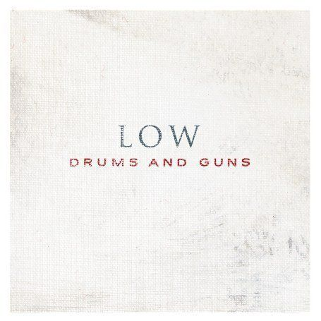 Low,,Drums,And,Guns,LP, Drums And Guns, Sub Pop, LP, vinilo, vinyl