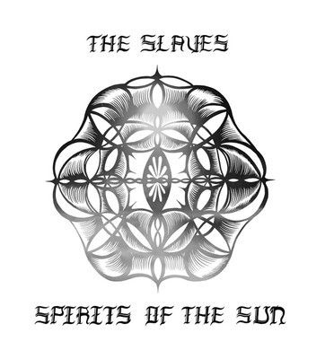 The Slaves ‎– Spirits Of The Sun LP - product images