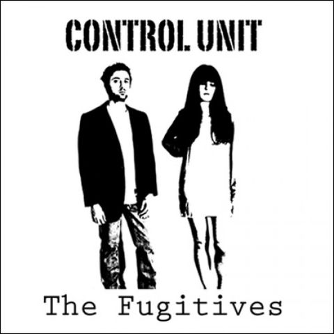 Control,Unit,‎–,The,Fugitives,LP,Control Unit ‎– The Fugitives, LP, vinilo, Backwards