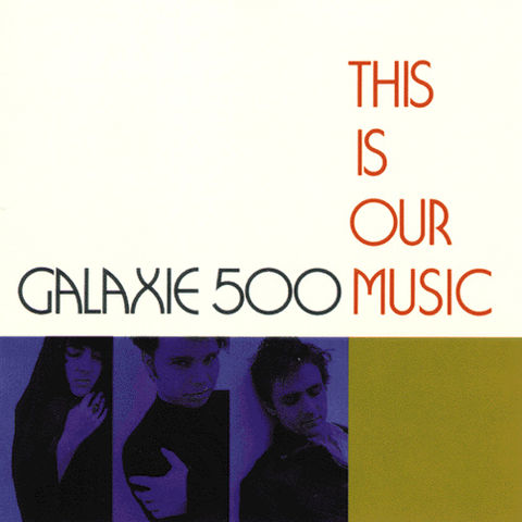 Galaxie,500,‎–,This,Is,Our,Music,LP,Galaxie 500, This Is Our Music, vinilo, Domino, LP