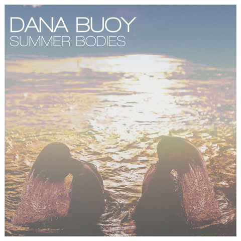 Dana,Buoy,,Summer,Bodies,LP,Dana Buoy, Summer Bodies, Together, Lefse, LP, vinyl