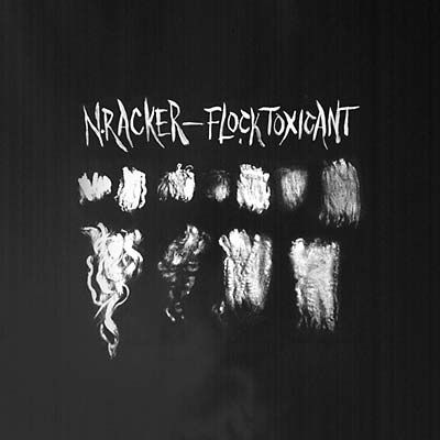 N.Racker,,Flock,Toxicant,LP, Flock Toxicant, Pre-Cert Home Entertainment, LP, vinyl