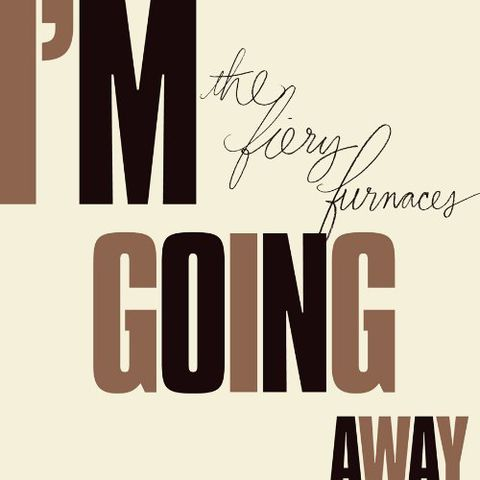 The,Fiery,Furnaces,‎–,I'm,Going,Away,LP,The Fiery Furnaces, I'm Going Away, LP, vinilo, comprar, twosteprecords, two step records, Two-Step Records