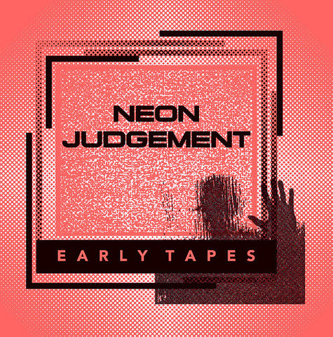 Neon,Judgement,,Early,Tapes,LP,Neon Judgement, Early Tapes, Dark Entries, LP, vinyl