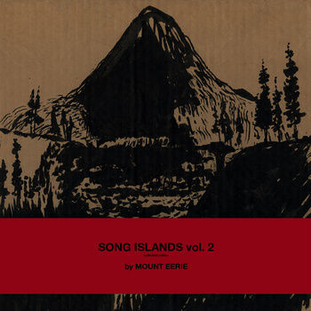 Mount,Eerie,‎–,Song,Islands,vol.,2,2xLP,Mount Eerie, Song Islands vol. 2, LP, vinyl, P.W. Elverum & Sun