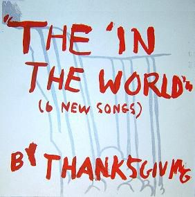 Thanksgiving,,The,In,World,EP, The In The World, Marriage Records, vinyl