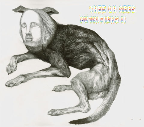 Thee,Oh,Sees,‎–,Putrifiers,II,LP,Thee Oh Sees, Putrifiers II, LP, vinyl, In The Red