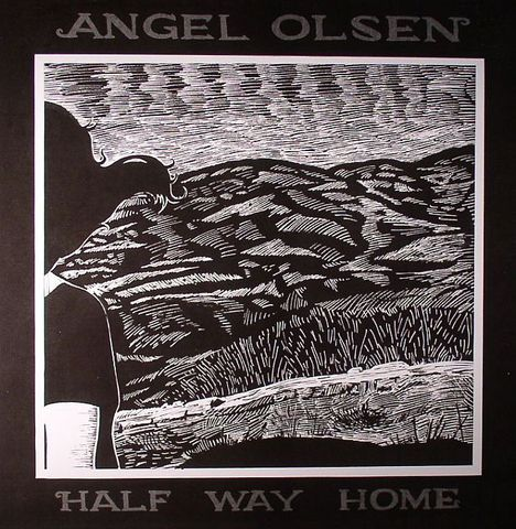Angel,Olsen,-,Halfway,Home,LP,Angel Olsen, Halfway Home, Bathetic, LP, vinilo, comprar, twosteprecords, two step records, Two-Step Records