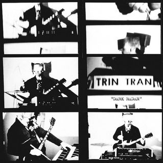 Trin,Tran,‎–,Dark,Radar,LP,Trin Tran, Dark Radar, God?, Vinyl, LP