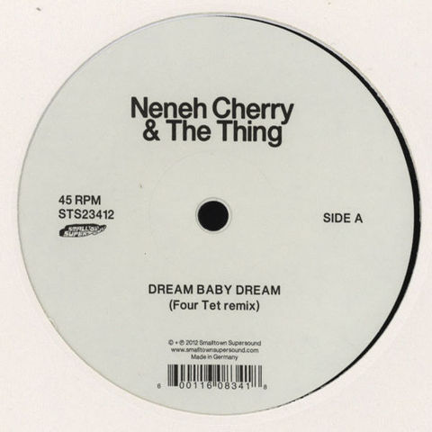 Neneh,Cherry,&,The,Thing,‎–,Dream,Baby,(Four,Tet,Remix),/,Cashback,(Lindstrøm,Prins,Thomas,Neneh Cherry & The Thing, Dream Baby Dream (Four Tet Remix), Cashback (Lindstrøm & Prins Thomas Remix), Smalltown Supersound, LP, vinyl