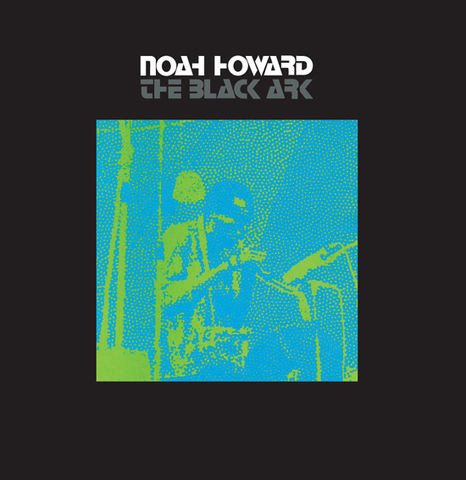 Noah,Howard,‎–,The,Black,Ark,LP,Noah Howard, The Black Ark, Bo'Weavil Recordings, Vinyl, LP