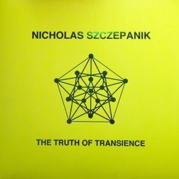 Nicholas,Szczepanik,,The,Truth,Of,Transience,LP,Nicholas Szczepanik, The Truth Of Transience, LP, vinyl, Isounderscore