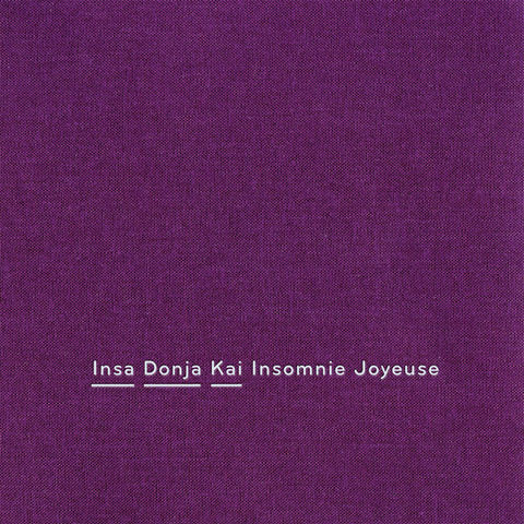 Insa,Donja,Kai,‎–,Insomnie,Joyeuse,CD,Insa Donja Kai, Insomnie Joyeuse, Sonic Pieces, CD, comprar, twosteprecords, two step records, Two-Step Records
