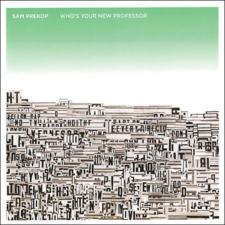 Sam,Prekop,‎–,Who's,Your,New,Professor,LP,Sam Prekop, Sam Prekop, LP, vinilo, comprar, twosteprecords, two step records, Two-Step Records
