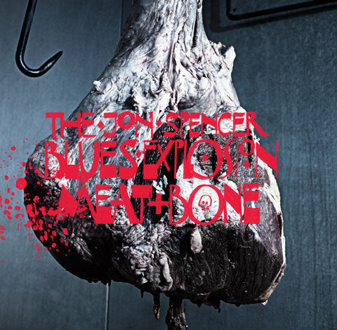 Jon,Spencer,Blues,Explosion,-,Meat,And,Bone,LP,Jon Spencer Blues Explosion, Meat And Bone, Bronze Rat, LP, Vinyl
