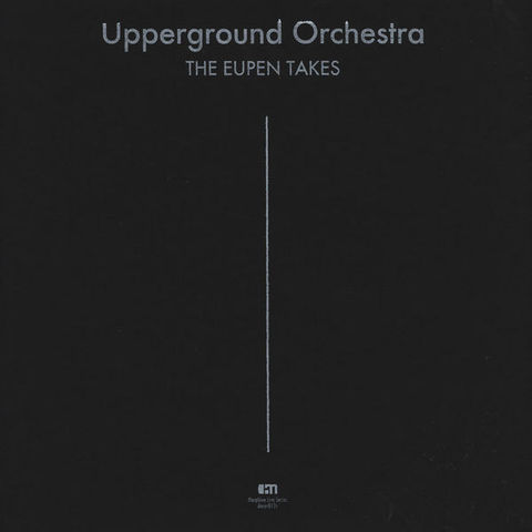 Upperground,Orchestra,,The,Eupen,Takes,LP,Upperground Orchestra, The Eupen Takes, LP, Morphine Records