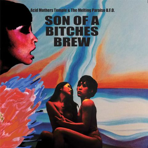 Acid,Mothers,Temple,&,The,Melting,Paraiso,U.F.O.,‎–,Son,Of,A,Bitches,Brew,2xLP,Acid Mothers Temple & The Melting Paraiso U.F.O., Son Of A Bitches Brew, Important Records, LP, vinyl