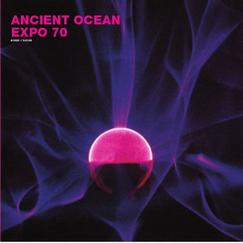 Expo,'70,/,Ancient,Ocean,‎–,Split,LP,Expo '70, Ancient Ocean, Split, LP, Sound Of Cobra, NO-FI Recordings