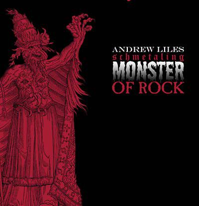 Andrew,Liles,‎–,Schmetaling,Monster,Of,Rock,LP,Andrew Liles, Schmetaling Monster Of Rock, Dirter Promotions, LP, vinyl