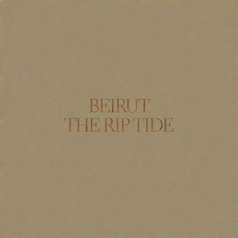 Beirut,‎–,The,Rip,Tide,LP, The Rip Tide, Pompeii, LP, vinyl