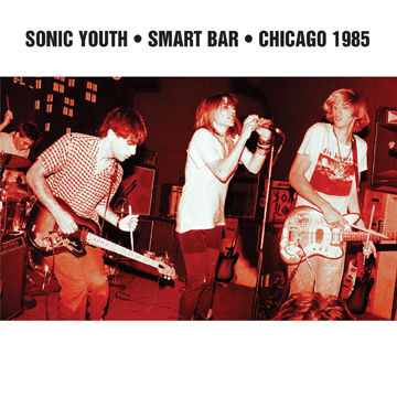 Sonic,Youth,‎–,Smart,Bar,Chicago,1985,2xLP,Sonic Youth, Smart Bar Chicago 1985, Goofin' Records, LP, vinyl