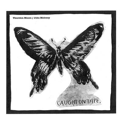 Thurston,Moore,/,John,Moloney,‎–,Caught,On,Tape,LP,Thurston Moore, John Moloney, Caught On Tape, Feeding Tube, vinyl, LP
