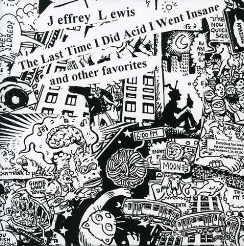 Jeffrey,Lewis,‎–,The,Last,Time,I,Did,Acid,Went,Insane,LP,Jeffrey Lewis, The Last Time I Did Acid I Went Insane, Don Giovanni, LP, vinyl