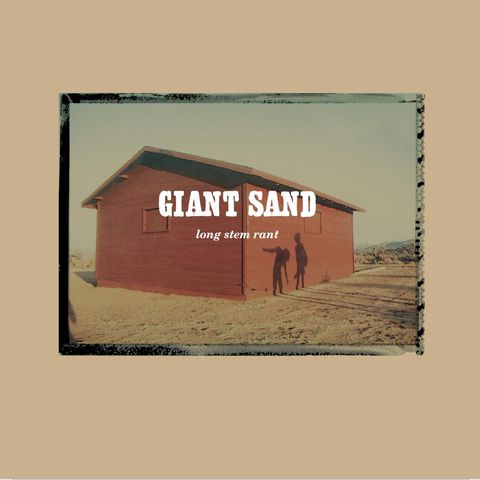 Giant,Sand,‎–,Long,Stem,Rant,2xLP,Giant Sand, Long Stem Rant, Fire, LP, Vinyl
