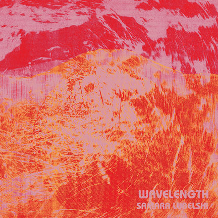 Samara,Lubelski,‎–,Wavelength,LP,Samara Lubelski, Wavelength, LP, Destijl, 2012, vinilo, comprar, twosteprecords, two step records, Two-Step Records