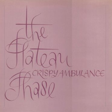 Crispy,Ambulance,,The,Plateau,Phase,LP,Crispy Ambulance, The Plateau Phase, Drastic Plastic Records, LP, vinyl