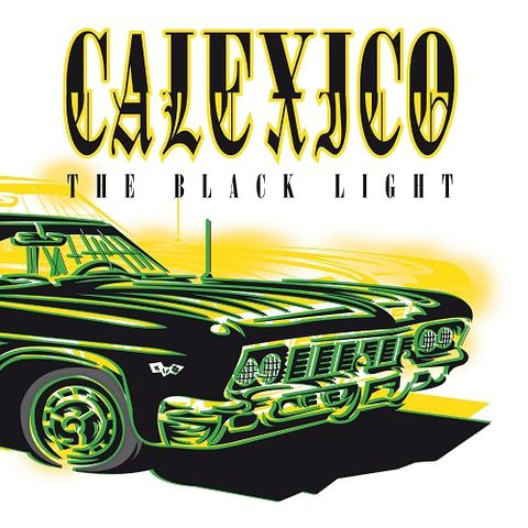 Calexico,‎–,The,Black,Light,LP, The Black Light, City Slang, LP, vinyl