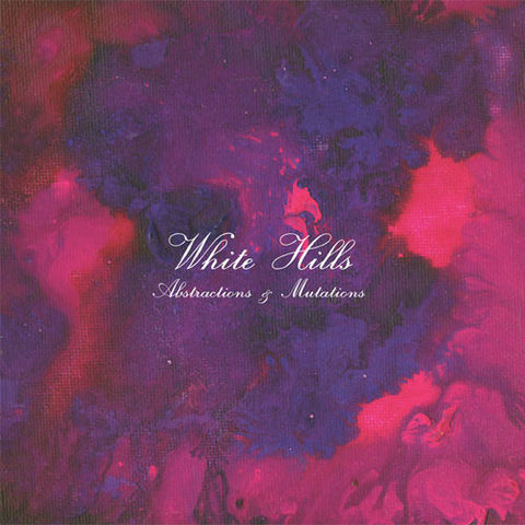 White,Hills,‎–,Abstractions,&,Mutations,LP,White Hills, Abstractions & Mutations, LP, Immune, vinilo, comprar, twosteprecords