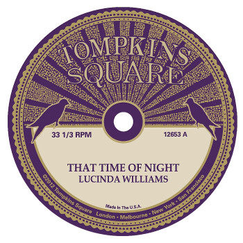 Lucinda,Williams,/,Michael,Chapman,,That,Time,Of,Night,10,Lucinda Williams, Michael Chapman, That Time Of Night, LP, vinyl, Tompkins Square
